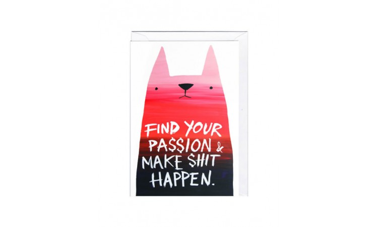 "Postkaart ""Find your passion and make shit happen"""