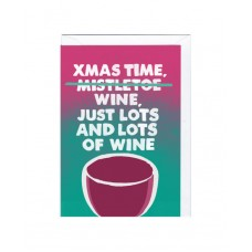 "Postkaart ""Xmas time...wine, just lots and lots of wine!"""